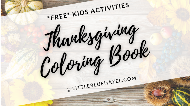 - Thanksgiving Coloring Book Pages * Free Printable * – Little Blue Hazel
